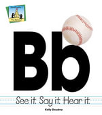 Bb : See It Say It Hear It - Kelly Doudna