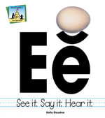 Ee : See It Say It Hear It - Kelly Doudna