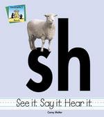 Sh : See It Say It Hear It - Carey Molter