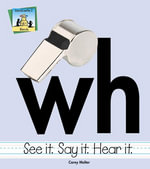 Wh eBook : See It Say It Hear It - Carey Molter
