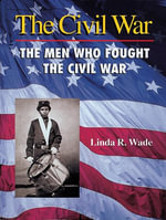 Men Who Fought in the Civil War eBook - Linda R. Wade