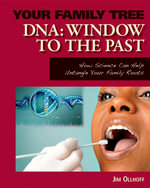 DNA : Window to the Past: Window to the Past eBook - Jim Ollhoff