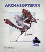 Archaeopteryx eBook - Richard M. Gaines