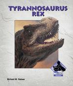 Tyrannosaurus-Rex eBook - Richard M. Gaines