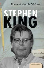 How to Analyze the Works of Stephen King eBook - Marcia Amidon Lusted