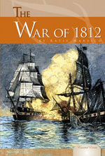 War of 1812 - Katie Marsico