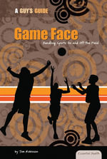 Game Face : Handling Sports On and Off the Field - Tom Robinson