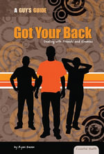 Got Your Back : Dealing with Friends and Enemies - Ryan Basen