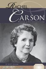 Rachel Carson : Pioneer of Environmentalism - Scott Gillam