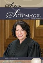 Sonia Sotomayor : Supreme Court Justice - Martin Gitlin