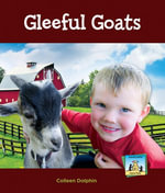 Gleeful Goats - Colleen Dolphin