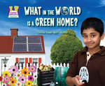 What in the World Is a Green Home? - Oona Gaarder-Juntti
