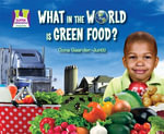 What in the World Is Green Food? - Oona Gaarder-Juntti
