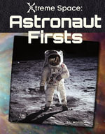 Astronaut Firsts - S. L. Hamilton