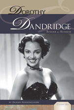 Dorothy Dandridge : Singer & Actress - DeAnn Herringshaw