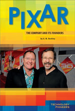 Pixar : The Company and Its Founders eBook: The Company and Its Founders eBook - A.M. Buckley
