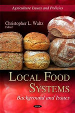 Local Food Systems : Background & Issues
