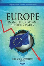 Europe : Financial Crisis & Security Issues