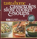 Taste of Home Casseroles, Slow Cooker & Soups - Taste of Home Books