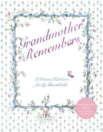 Grandmother Remembers : A Journal for Every Day - Judith Levy