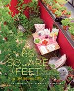 66 Square Feet : A Delicious Life - Marie Viljoen