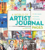 A World of Artist Journal Pages : 1000+ Artworks | 230 Artists | 30 Countries - Dawn DeVries Sokol