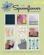 Spoonflower : DIY Fabric, Wallpaper, and Wrapping Paper for a DIY World - Stephen Fraser