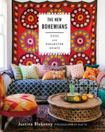 The New Bohemians : Cool and Collected Homes - Justina Blakeney
