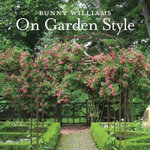 Bunny Williams on Garden Style - Bunny Williams