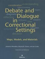 Debates and Dialogue in Correctional Settings - Professor Johannes Wheeldon