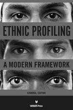 Ethnic Profiling : A Modern Framework