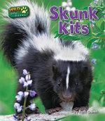 Skunk Kits - Ruth Owen