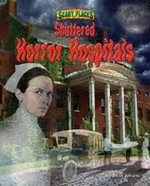 Shuttered Horror Hospitals - Dinah Williams