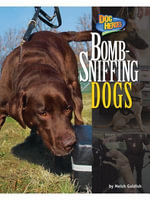 Bomb-Sniffing Dogs - Meish Goldish