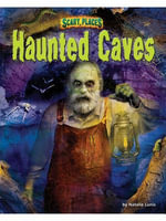 Haunted Caves - Natalie Lunis