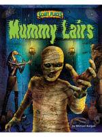 Mummy Lairs - Michael Burgan