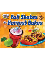 Fall Shakes to Harvest Bakes - Marilyn Lapenta