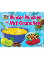 Winter Punches to Nut Crunches - Marilyn Lapenta