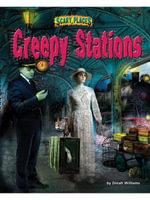 Creepy Stations - Dinah Williams
