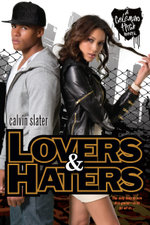 Lovers & Haters - Calvin Slater