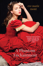 A Phantom Enchantment - Eve Marie Mont