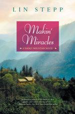 Makin' Miracles - Lin Stepp
