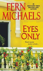 Eyes Only - Fern Michaels