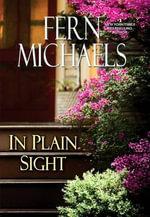 In Plain Sight - Fern Michaels