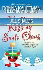 Kissing Santa Claus - Donna Kauffman