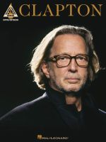 Clapton : Guitar Recorded Versions - Eric Clapton