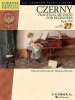 Carl Czerny : Practical Method for Beginners - Opus 599