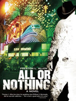 All or Nothing - Preston L. Allen