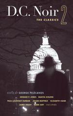 D.C. Noir 2 : The Classics
