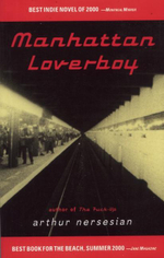 Manhattan Loverboy - Arthur Nersesian